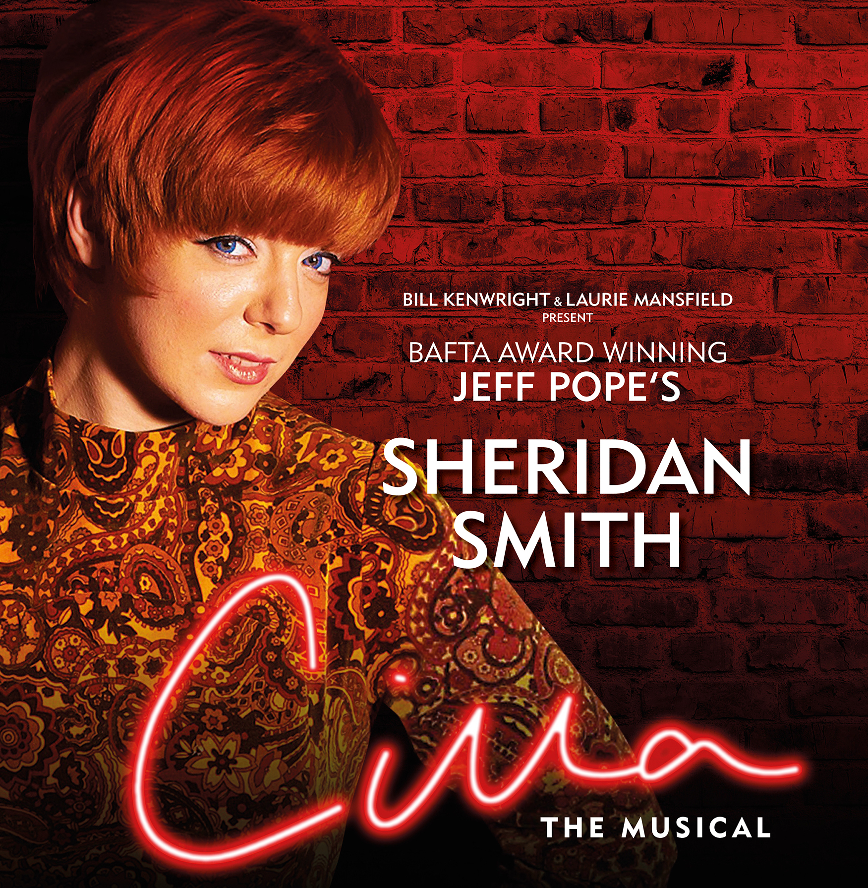 Sheridan Smith To Revisit Her Award Winning Tv Role As Cilla In The Hit Stage Musical Adaptation From September 2020 Opening At The Liverpool Empire At The Theatre